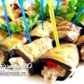 Закуска з баклажанів. рулетики з начинкою: рецепт з фото